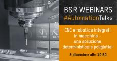 CNC e robotica integrati in macchina, una soluzione deterministica e poliglotta