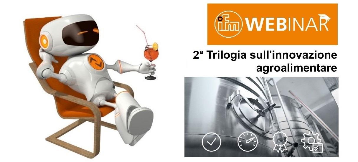 2a Trilogia di Webinar gratuiti ifm electronic sull'innovazione agroalimentare
